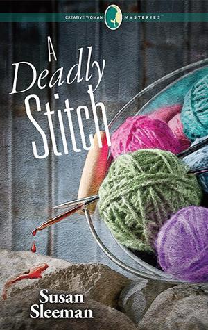 A Deadly Stitch by Susan Sleeman